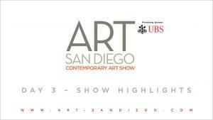 Art San Diego 2016 - Day 3 Hightlights