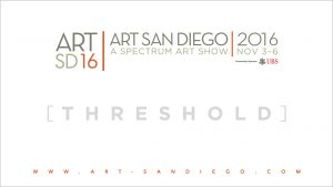 Art San Diego 2016 - Threshold